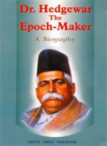Dr. Hedgewar - The Epoch maker